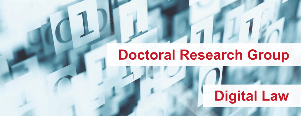 Doctoral Research Group Digital Law
